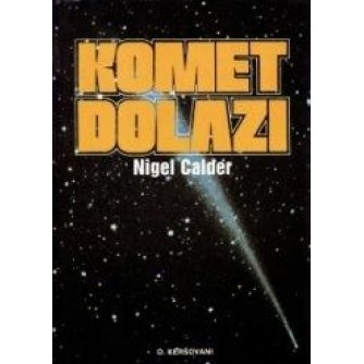 NIGEL CALDER : KOMET DOLAZI